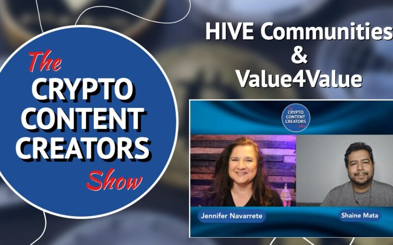 """Graphic for Season 1 Episode 3 with Crypto Content Creators logo, a screenshot image of Jennifer Navarrete and Shaine Mata from the episode and the words, """"HIVE Communities & Value4Value"""" in white text"""