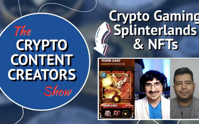 """Season 1 Episode 4 of the Crypto Content Creators show graphic with logo, title of episode """"Crypto Gaming, Splinterlands & NFTs"""" with a picture of a Yodin Zaku card, Jordan Navarrete, and Shaine Mata"""